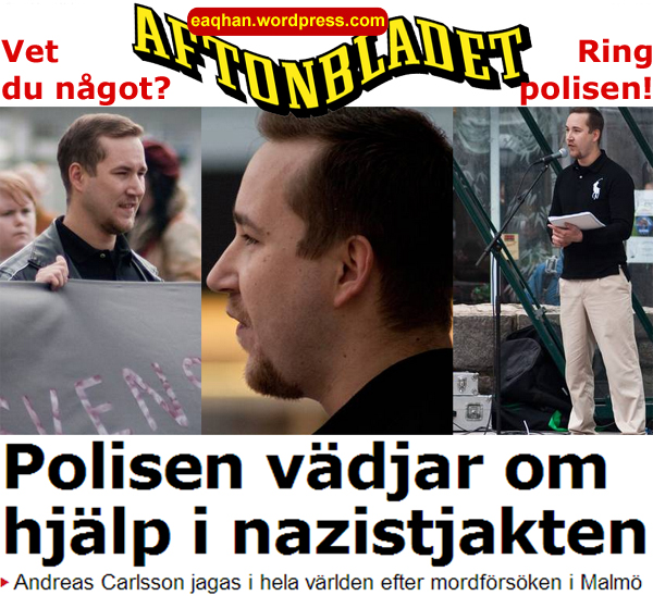 Andreas Carlsson nazist efterlyst